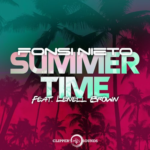FONSI NIETO - SUMMER TIME  feat. LENELL  BROWN